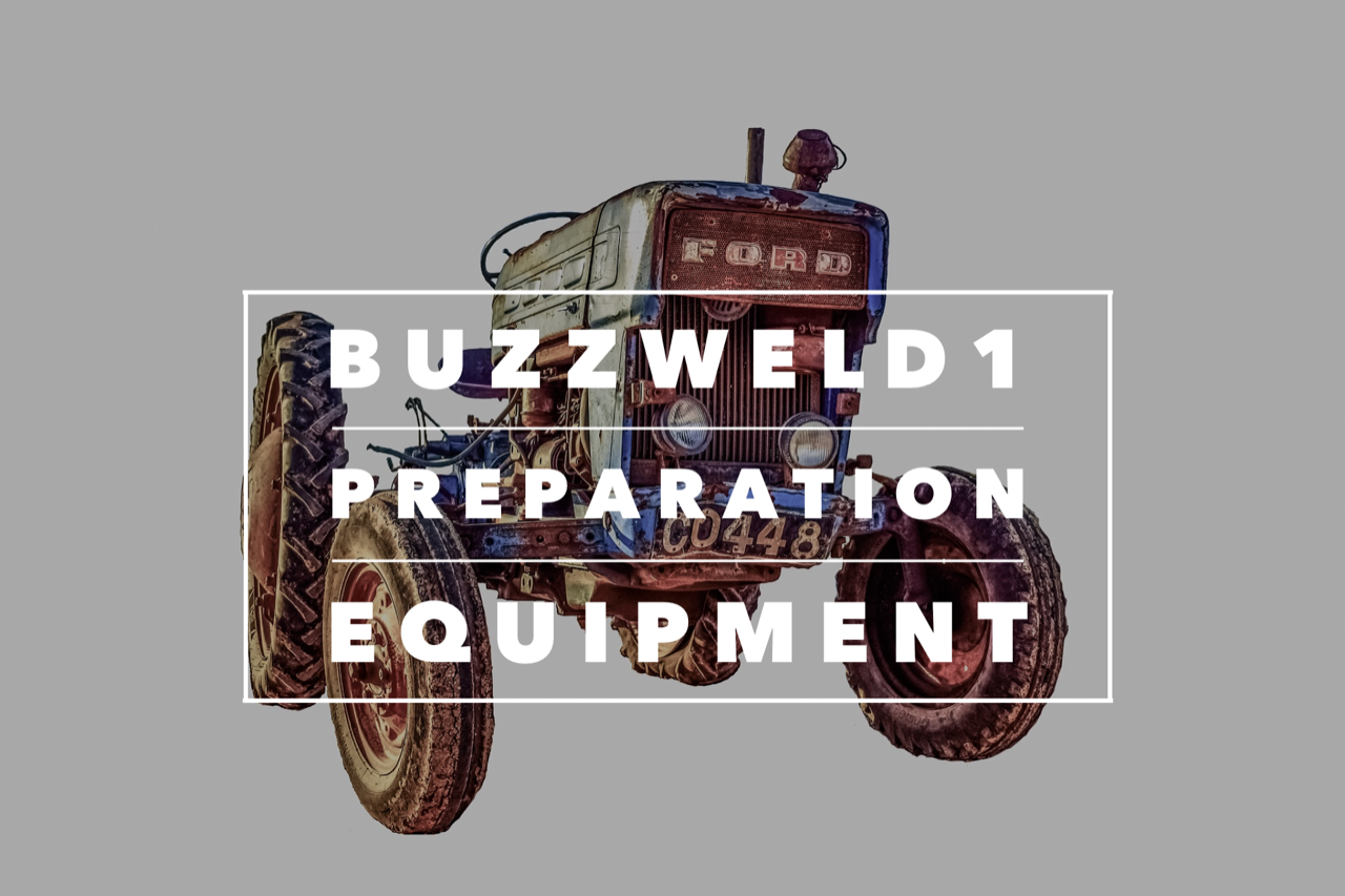 Buzzweld 1 Prep equipment